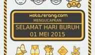 Permalink to Gambar Peringatan Hari Buruh Nasional 01 Mei 2015